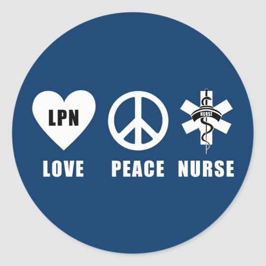 Nurses Love Peace LPN Classic Round Sticker