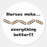 Nurses Make EVERYTHING Better Stickers