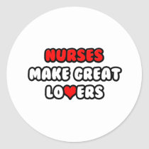 Nurses Make Great Lovers Sticker