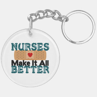 Nurses Make It All Better Double-Sided Round Acrylic Keychain