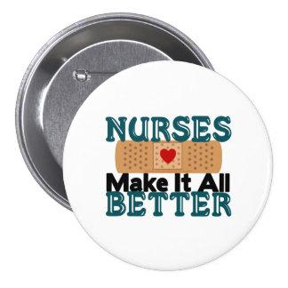 Nurses Make It All Better Pinback Button