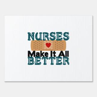 Nurses Make It All Better Sign