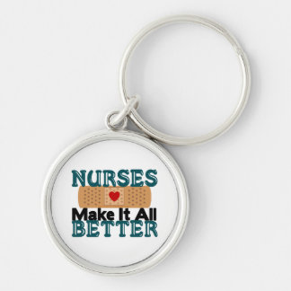 Nurses Make It All Better Silver-Colored Round Keychain