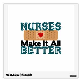 Nurses Make It All Better Wall Sticker