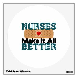 Nurses Make It All Better Room Decal