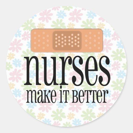 Nurses Make it Better, Bandage Classic Round Sticker