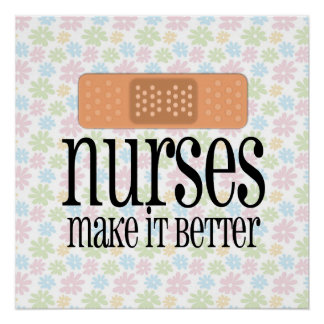 Nurses Make it Better, Cute Nurse Bandage Poster