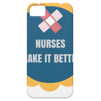NURSES MAKE IT BETTER iPhone SE/5/5s CASE