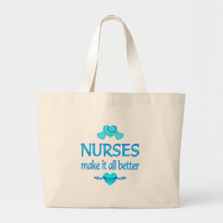 Nurses Make it Better Large Tote Bag
