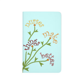 Nurses Make Things Better Bouquet Pocket Notebook
