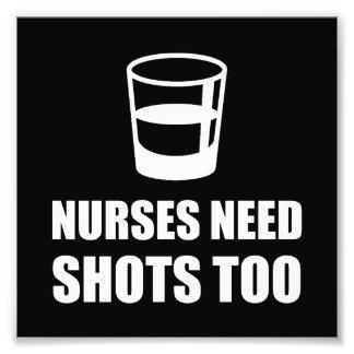 Nurses Need Shots Too Photo Print