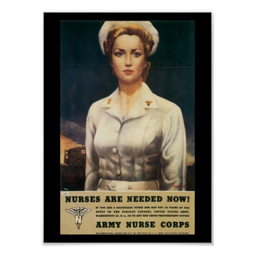 Nurses Needed World War II Posters