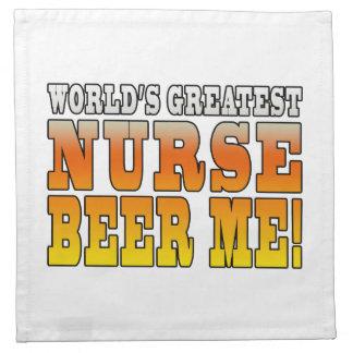 Nurses Parties : Worlds Greatest Nurse Beer Me Cloth Napkins