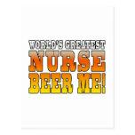 Nurses Parties : Worlds Greatest Nurse Beer Me Post Card