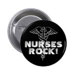 Nurses Rock! Pinback button for caregivers