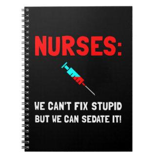 Nurses Sedated Spiral Note Book
