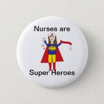 Nurses Super Heroes (Brunette) Button