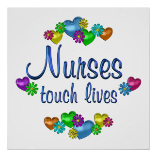 Nurses Touch Lives Poster