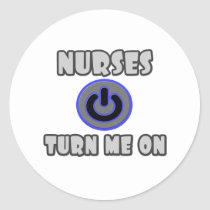 Nurses Turn Me On Classic Round Sticker