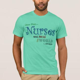 Nurses Will Rule The WORLD Ladies T-Shirt