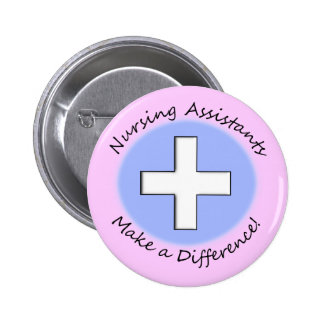 """Nursing Assistant Gifts """"Making a Difference"""" Button"""