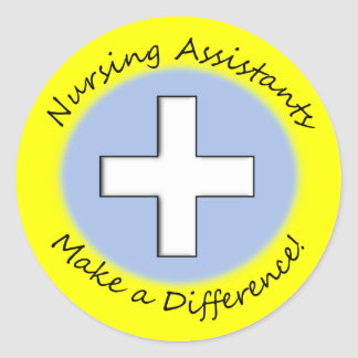 """Nursing Assistant Gifts """"Making a Difference"""" Classic Round Sticker"""