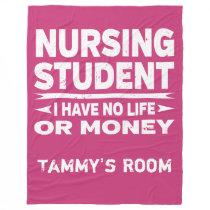 Nursing College Major No Life or Money Fleece Blanket