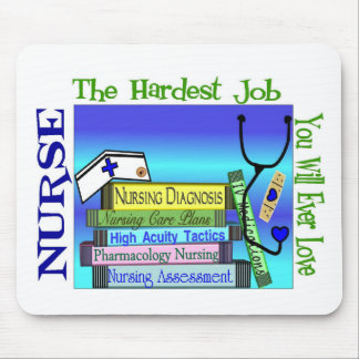"""Nursing """"Hardest Job You'll Ever Love"""" Gifts Mouse Pad"""