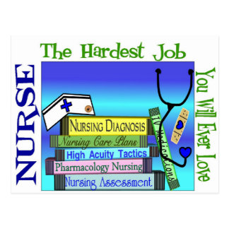 "Nursing ""Hardest Job You'll Ever Love"" Gifts Postcard"