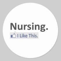 Nursing...I Like This Stickers