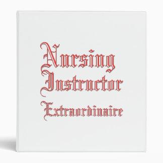 Nursing Instructor - Extraordinaire Binder