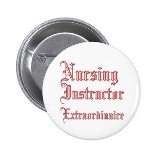 Nursing Instructor - Extraordinaire 2 Inch Round Button