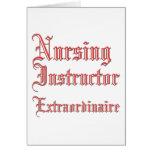 Nursing Instructor - Extraordinaire Greeting Card