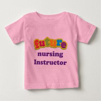 Nursing Instructor (Future) Infant Baby T-Shirt
