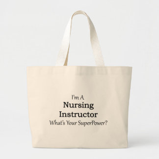 Nursing Instructor Large Tote Bag