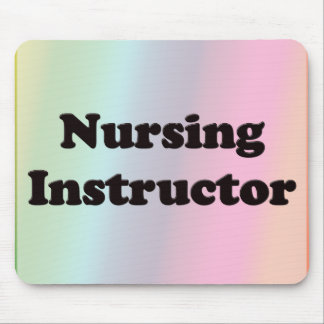 Nursing Instructor Mouse Pad