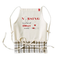 Nursing is a lot of heartwork zazzle HEART apron
