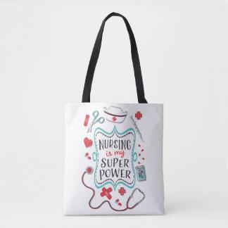 Nursing is my super power tote bag