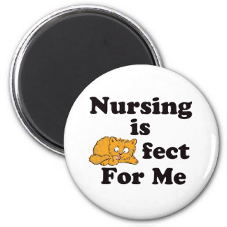 Nursing is Purrr-fect For Me 2 Inch Round Magnet