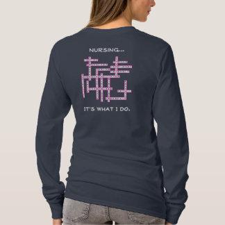 Nursing...It's What I Do T-Shirt