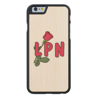 Nursing LPN Rose Carved® Maple iPhone 6 Case