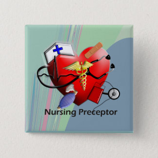 Nursing Preceptor Heart ARt Gifts Pinback Button