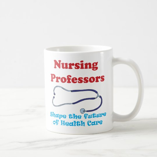 Nursing Professors Coffee Mug