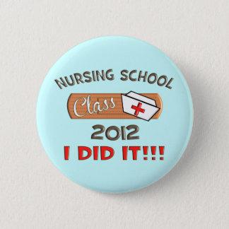 Nursing School 2012 Graduation Button
