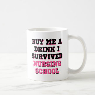 Nursing School Buy Me A Drink Classic White Coffee Mug