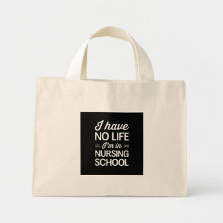 Nursing School Life Mini Tote Bag