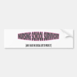 Nursing School Survivor (And I have No Social Life Bumper Sticker