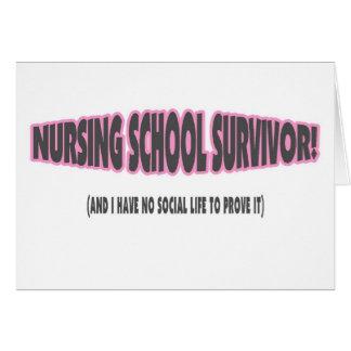 Nursing School Survivor (And I have No Social Life Card