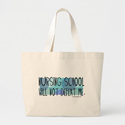 Nursing School will not Defeat Me Bags