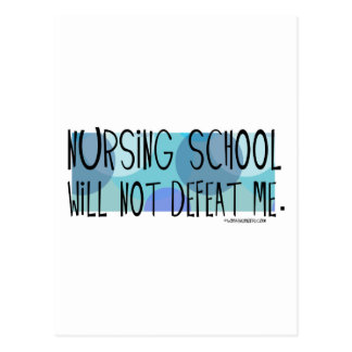 Nursing School will not Defeat Me Postcard